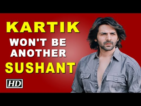 Kartik Aryan won't be another Sushant, warns a fan.
