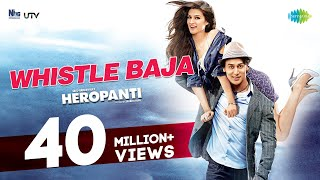Whistle baja Song From Heropanti