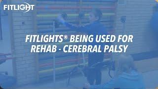 FITLIGHT Trainer™ & Rehabilitation - Cerebral Palsy