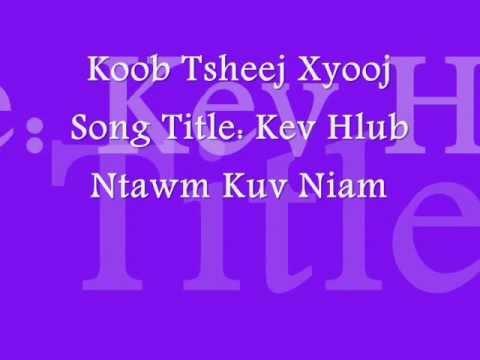 Koob Tsheej Xyooj - Kev Hlub Ntawm Kuv Niam (w/ Lyrics)