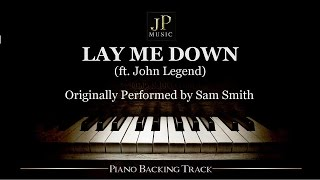 Video Lay Me Down (ft. John Legend) by Sam Smith - Piano Accompaniment MP3, 3GP, MP4, WEBM, AVI, FLV Januari 2018