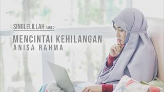 Anisa Rahma - Mencintai Kehilangan (Official Lyric Video)