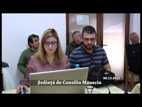 Sedinta Consiliul Local Maneciu – 12 decembrie 2015 – partea I