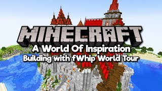 A World Of Inspiration! • fWhip World Tour • 2 Year Survival World!