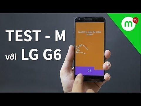 Phần mềm Kiểm tra toàn diện điện thoại cũ - Lưu ý CẦN PHẢI BIẾT? thử với LG G6 - Thời lượng: 4 phút, 54 giây.