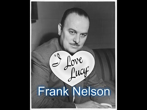 Frank Nelson--I Love Lucy--Recurring Guest Star & Television Icon!!