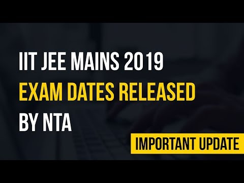 Latest News   IIT JEE Mains Schedule Released by NTA   IIT JEE Mains 2019