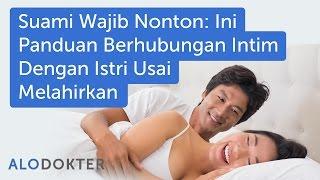 Nonton Suami Wajib Nonton  Ini Panduan Berhubungan Intim Dengan Istri Usai Melahirkan Film Subtitle Indonesia Streaming Movie Download