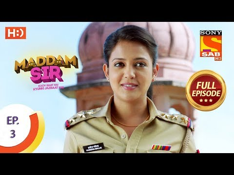 Maddam Sir - Ep 3 - Full Episode - 26th February 2020