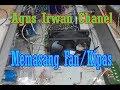 Memasang Fan/Kipas pada Pesawat Power Amplifier