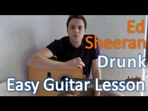 How To Play Drunk Acoustic