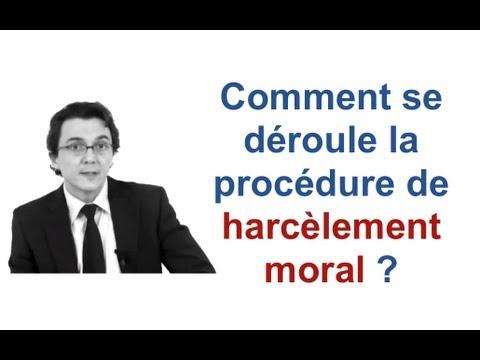 Comment se déroule la procédure de harcèlement moral ?