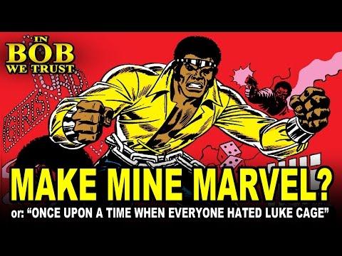 In Bob We Trust - MAKE MINE MARVEL?
