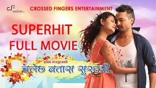 "Video New Nepali Movie - ""Chalechha Batas Sustari"" 