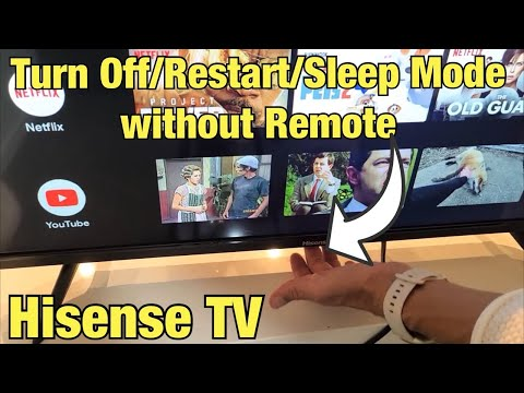 Hisense Smart TV: How to Turn Off/Restart/Sleep Mode without Remote