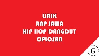 Lirik Hip Hop Dut - Oplosan Video