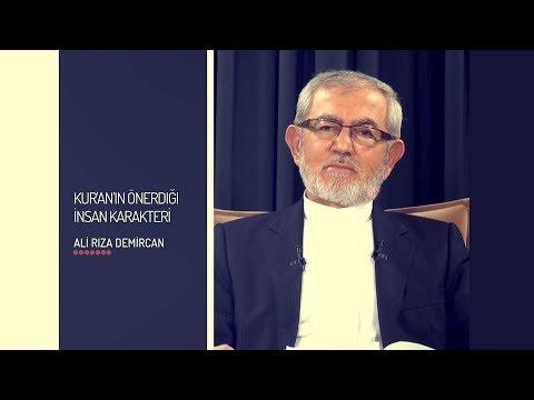 Kur'an'ın Önerdiği İnsan Karakteri