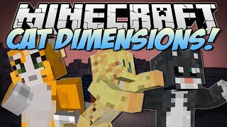 Minecraft | CAT DIMENSIONS! (Bad Cats, Evil Cats, Epic Cat Weapons&More!) | Mod Showcase