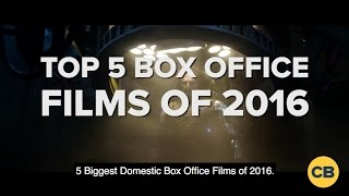 5 Biggest Domestic Box Office Films of 2016 by Comicbook.com