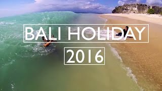 BALI HOLIDAY 2016 full download video download mp3 download music download