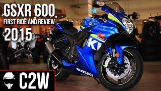 8. 2015 Suzuki GSXR 600 - First Ride and Review