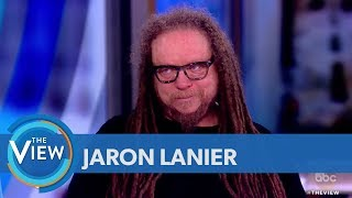 Video Jaron Lanier On Why You Should Delete Your Social Media | The View MP3, 3GP, MP4, WEBM, AVI, FLV Juni 2018