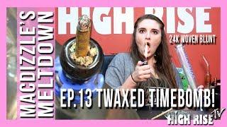 24K TWAXED WOVEN BLUNT TIMEBOMB!!! MACDIZZLE'S MELTDOWN EPISODE #13 by HighRise TV