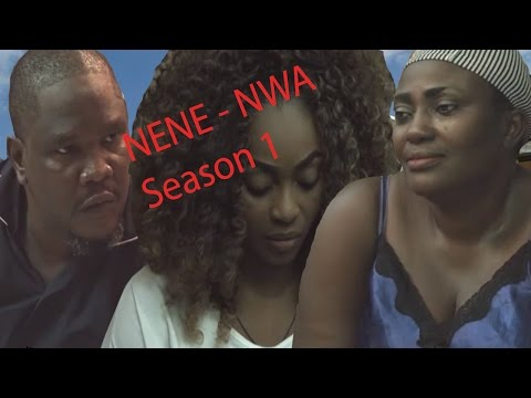 NENE NWA Season 1 - Latest Nigerian Nollywood Igbo Movie Full HD