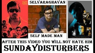 Video Selvaraghavan - Self Made Man | We Forgot to Celebrate | SundayDisturbers MP3, 3GP, MP4, WEBM, AVI, FLV Maret 2019