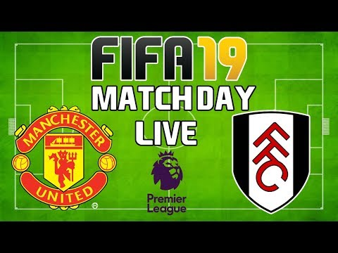 FIFA 19 Match Day Live 18/19 Game 26: Manchester United Vs Fulham