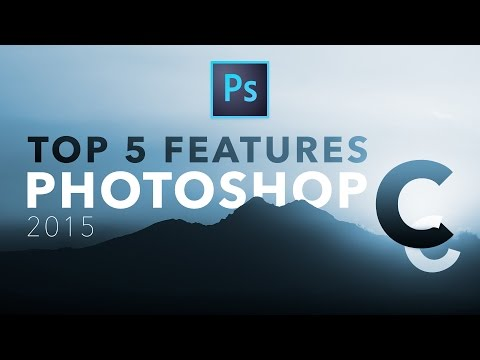 Adobe #Photoshop CC 2015 - Top 5 Features