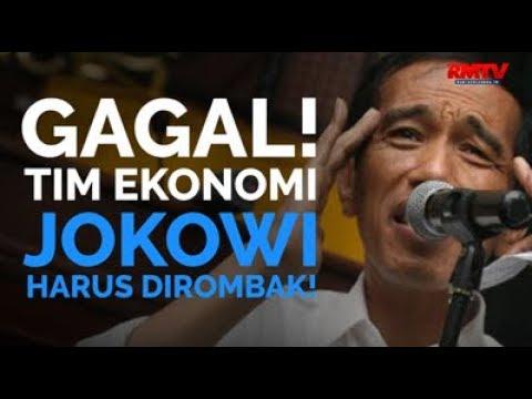 Gagal! Tim Ekonomi Jokowi Harus Dirombak!