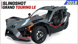 7. NEW 2018 Polaris Slingshot Grand Touring LE - The Luxurious Version of Slingshot Family
