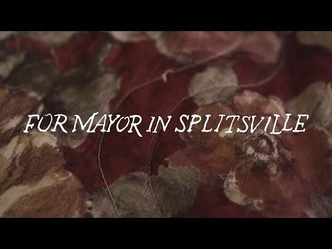 LA DISPUTE - For Mayor in Splitsville