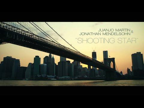 Juanjo Martin feat. Jonathan Mendelsohn - Shooting Star - Radio Mix Lyrics Song MP3 Download and lyrics