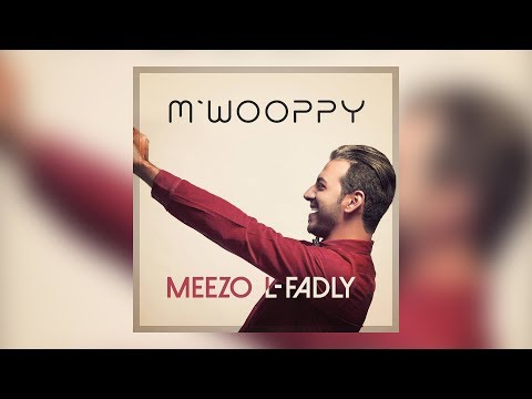 Meezo L Fadly - M'Wooppy