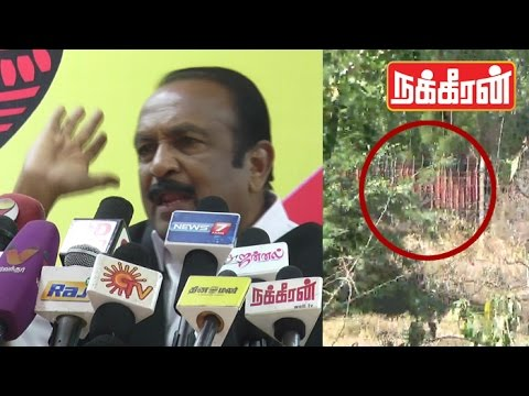 Vaiko-speech--Container-lorries-in-Jayalalitha-Siruthavur-Bungalow-issue