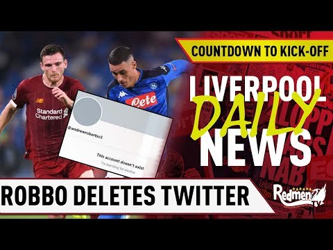 Robertson Deletes Twitter Account After Napoli Pen | #LFC Daily News LIVE