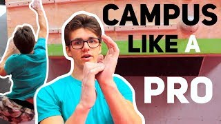 How To Campus Like A Pro by Jay Climbz