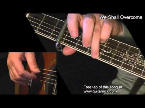 We Shall Overcome – fingerstyle guitar lesson WITH TAB! learn to play acoustic arrangement