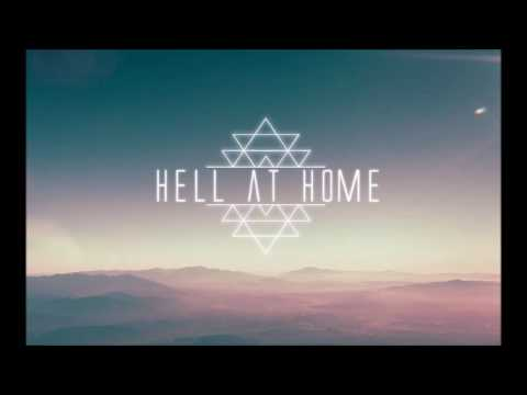 Hell At Home - Miles Apart