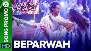 """Check out the other exclusive videos of """"Munna Michael"""" here: http://bit.ly/MunnaMichaelOfficialVideosWatch first lyrical promo of Beparwah song, Tiger Shroff pay the ultimate tribute to the Legend – Michael Jackson in the most spectacular song of the year.Song Name: BeparwahMusic Composer: Gourov- RoshinSingers: Siddharth Basrur and Nandini DebLyrics: KumaarProgrammed & Arranged By: Roshin BaluFull lyrical song coming soon...Additional CreditsBackground ScoreFeel The RhythmMusic: PranaaySinger: Pranaay ft Rahul PandeyLyrics: Pranaay and Sabbir KhanFor caller tunes dial:Airtel - 5432116276138Vodafone - 5379606235Idea - 567899606235BSNL (South/East) - SMS BT space 9606235 To 56700BSNL(North/West)IMI - SMS BT space 6699608 To 56700Aircel - SMS DT space 6699608 To 53000Movie: Munna MichaelCast: Tiger Shroff, Nawazuddin Siddiqui & Nidhhi AgerwalDirected By: Sabbir KhanProduced By: Eros International & Viki Rajani""""Munna Michael"""" releases in theaters on 21st July, 2017.To watch more log on to http://www.erosnow.comFor all the updates on our movies and more:https://www.youtube.com/ErosNowhttps://twitter.com/#!/ErosNowhttps://www.facebook.com/ErosNowhttps://www.facebook.com/erosmusicindiahttps://plus.google.com/+erosentertainmenthttp://www.dailymotion.com/ErosNowhttps://vine.co/ErosNow http://blog.erosnow.com"""