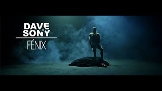 Video DAVE A SONY - FÉNIX ft. VlastYs