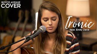 Video Ironic - Alanis Morissette (Boyce Avenue ft. Emily Zeck acoustic cover) on Spotify & Apple MP3, 3GP, MP4, WEBM, AVI, FLV Juni 2018