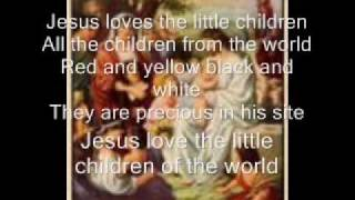 Jesus Loves The Little Children With Lyrics