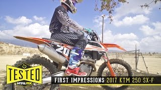 2. Review/First Impressions: 2017 KTM 250 SX-F