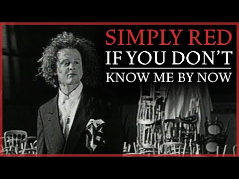 Tekst piosenki Simply Red - If You Don't Know Me By Now po polsku