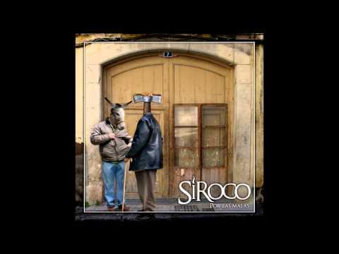 Siroco - Por las malas (2010) [Full album]
