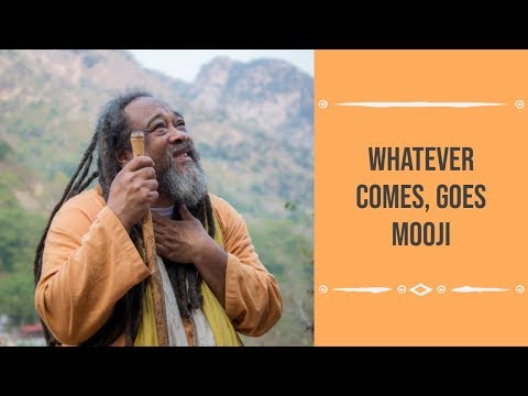 Mooji Guided Meditation: Whatever Comes Also Goes
