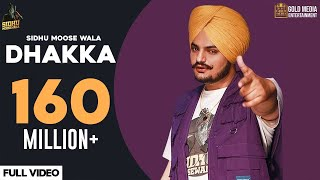 Video DHAKKA : Sidhu Moose Wala ft Afsana Khan | Official Music Video | Latest Punjabi Songs 2019 download in MP3, 3GP, MP4, WEBM, AVI, FLV January 2017